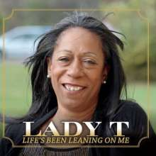 Lady T: Lifes Been Leaning On Me, CD