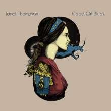 Janet Thompson: Good Girl Blues, CD