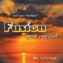 FEST + FRIENDS ALFLEN: Fusion You Can Feel, CD