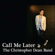 Christopher Dean: Call Me Later, CD
