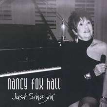 Nancy Fox Hall: Just Singin, CD