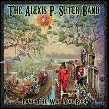 Alexis P. Suter: Love The Way You Roll, CD
