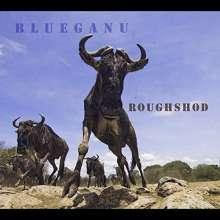 Blueganu: Roughshod, CD