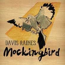 Davis Raines: Mockingbird, CD