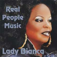 Lady Bianca: Real People Music, CD