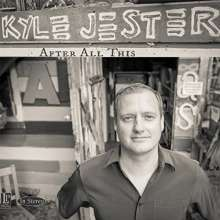 Kyle Jester: After All This, CD