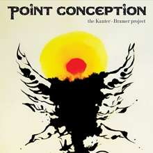 Kanter - Bramer Project: Point Conception, CD