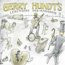 Gerry Hundt: Gerry Hundt's Legendary One-Man-Band, CD