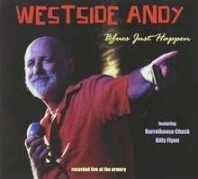Westside Andy: Blues Just Happen, CD