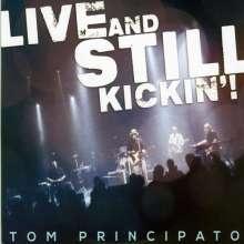 Tom Principato: Live And Still Kickin'! 2014, 1 CD und 1 DVD