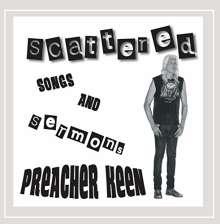 Preacher Keen: Scattered: Songs & Sermons, CD