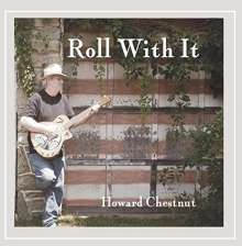 Howard Chestnut: Roll With It, CD