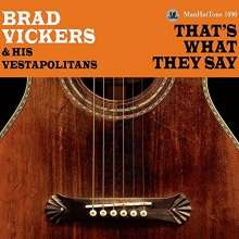 Brad Vickers/ His Vestapolitans: That's What They Say, CD