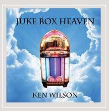 Ken Wilson: Juke Box Heaven, CD