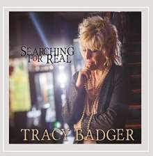 Tracy Badger: Searching For Real, CD