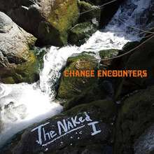 Naked I: Chance Encounters Ep, CD
