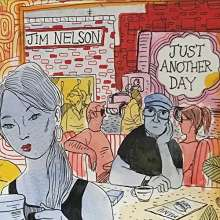 Jim Nelson: Just Another Day, CD