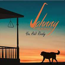 Johnny & The Mongrels: You Ain't Ready, CD