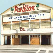 The Carolina Blue Dots: Those Summer Days, CD