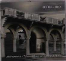 Rex Bell: Last Impression: Tribute To Emerson Lake & Palmer, CD