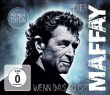 Peter Maffay: Wenn das so ist (Premium-Edition) (Digipack), 1 CD und 1 DVD