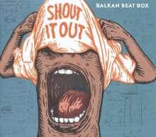 Balkan Beat Box: Shout It Out, LP