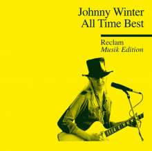 Johnny Winter: All Time Best: Reclam Musik Edition, CD