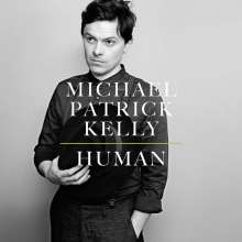 Michael Patrick Kelly: Human, CD
