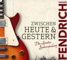 Rainhard Fendrich: Zwischen heute und gestern (Limited Edition) (Digipack), 2 CDs