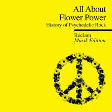 All About Flower Power: History Of Psychedelic Rock (3), CD