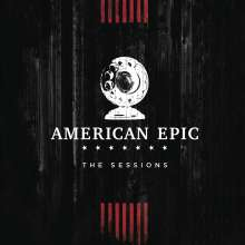Filmmusik: Music From The American Epic Sessions (Deluxe-Edition), 2 CDs