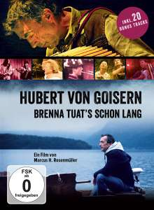 Hubert von Goisern: Brenna tuats schon lang, Blu-ray Disc