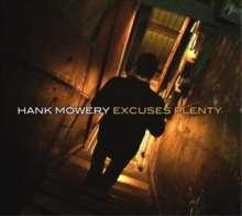 Hank Mowery: Excuses Plenty, CD