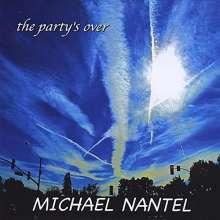Michael Nantel: Party's Over, CD