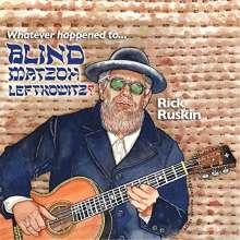 Rick Ruskin: Whatever Happened To Blind Matzoh Leftkowitz, CD