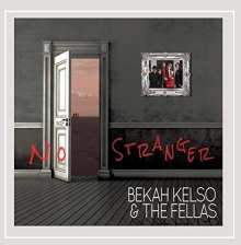 Bekah Kelso: No Stranger, CD