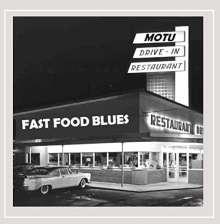 Motu: Fast Food Blues, CD
