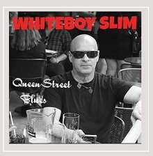 Whiteboy Slim: Queen Street Blues, CD