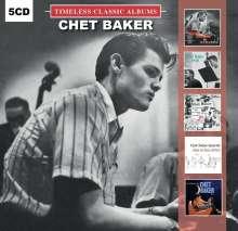 Chet Baker (1929-1988): Timeless Classic Albums, 5 CDs