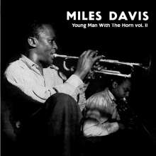 Miles Davis (1926-1991): Young Man With The Horn Vol. II (Limited-Numbered-Edition) (Clear Vinyl), LP