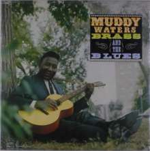 Muddy Waters: Muddy, Brass And The Blues (45 RPM), LP