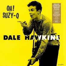 Dale Hawkins: Oh! Suzy-Q (180g) (Deluxe-Edition), LP