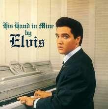 Elvis Presley (1935-1977): His Hand In Mine (180g), LP