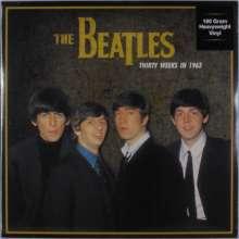 The Beatles: Thirty Weeks In 1963 (180g), LP