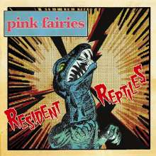 Pink Fairies: Resident Reptiles (Limited-Edition) (Pink Vinyl), LP