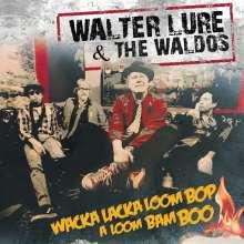 Walter Lure: Wacka Lacka Boom Bop A Loom Bam Boo (Limtied-Edition) (Red Vinyl), LP
