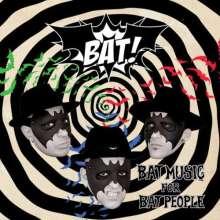 Bat!: Bat Music For Bat People, CD