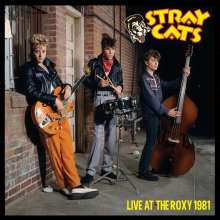 Stray Cats: Live At The Roxy 1981 (Limited Edition) (Splatter Vinyl), LP
