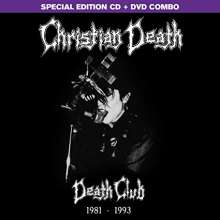 Christian Death: Death Club (Special Edition), 1 CD und 1 DVD