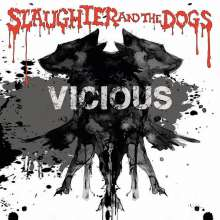 Slaughter & The Dogs: Vicious, LP